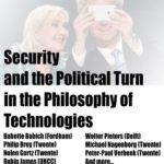 "My Talk at Uni Twente's ""Security & the Political Turn in the Philosophy of Technologies"""